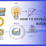 How to Develop a New Business Idea?