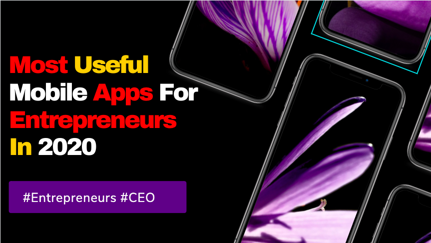 Most-useful-apps-for-entrepreneurs-in-2020